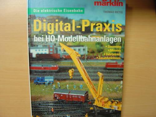 Digital Praxis bei H0 Modellbahnanlagen Märklin Anlagenbau Digitale Anlagen Buch