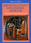 Medieval and Early Renaissance Medicine: Introduction to Knowledge and Practice by Nancy G. Siraisi (Paperback, 1990)