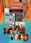 Overcoming Feelings of Hatred by Michele Alpern (Hardback, 2002)