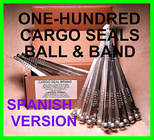 SELLO DE SEGURIDAD, METAL BALL & BAND, CARGO SECURITY SEALS, SPANISH VERSION