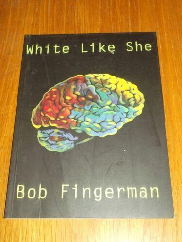 1 of 1 - White Like She by Bob Fingerman (Paperback, 1999)< 9781560973416