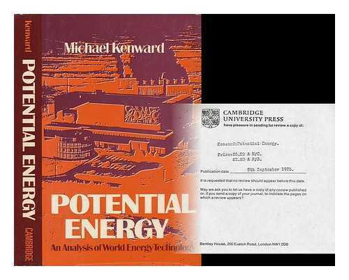 Potential Energy : an Analysis of World Energy Technology / Michael Kenward