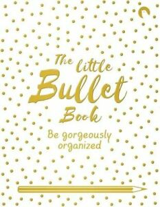 The-Little-Bullet-Book-Be-Gorgeously-Organized-by-David-Sinden