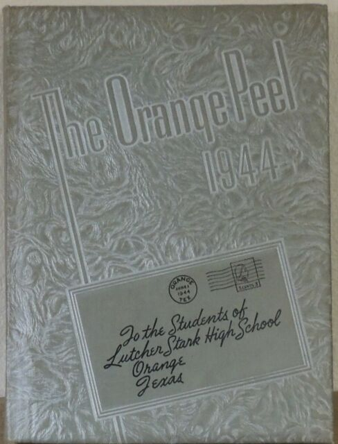 Orange Peel 1944 Yearbook Annual Lutcher Stark High School Orange Texas ORIGINAL