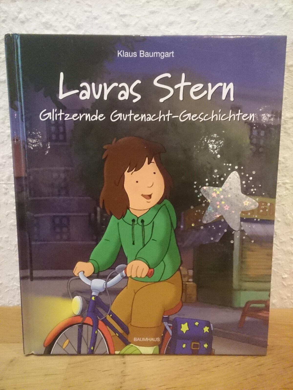 Lauras Stern - Glitzernde Gutenacht-Geschichten von Cornelia Neudert und Klaus ?