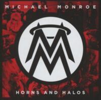 Michael Monroe: Horns And Halos    -  CD  NEU