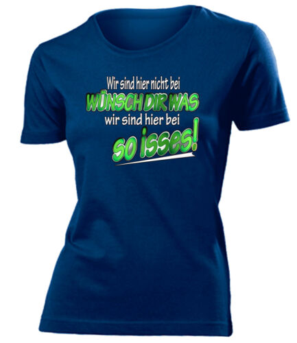 T-shirt da donna Siamo qui non in Esprimi un desiderio siamo qui con così isses