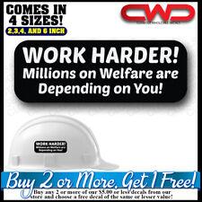 Work Harder Hard Hat Decal Sticker Cooler Phone 100009