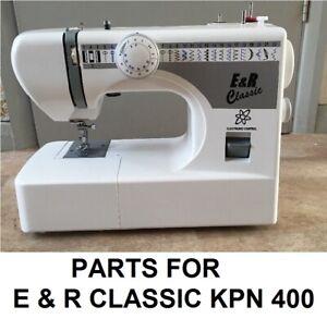 Original E & R Classic KPN 400 Series Sewing Machine Replacement Repair Parts