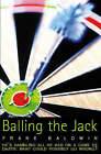Balling the Jack by Frank Baldwin (Paperback, 1997)