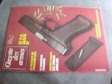 µ? Revue Gazette des Armes n°141 Sabre hussard 1776 Pointe de fleche Glock 17