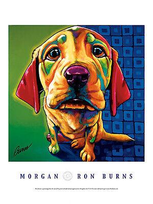 DOG ART PRINT - Morgan by Ron Burns 18x24 Animal Puppy Pet Poster