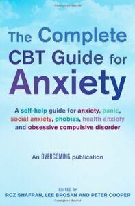 The-Complete-CBT-Guide-for-Anxiety-Overcoming-By-Roz-Shafran-Lee-Brosan-Prof