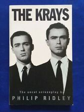 THE KRAYS: THE UNCUT SCREENPLAY - FIRST EDITION BY PHILIP RIDLEY