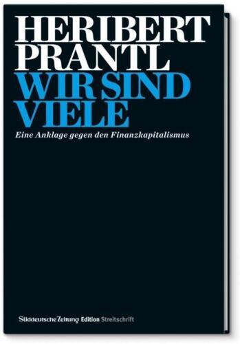 1 von 1 - Wir sind viele: Eine Anklage gegen den Finanzkapitalismus von Heribert Prantl