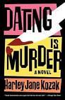 Dating Is Murder by Kozak (Paperback / softback)