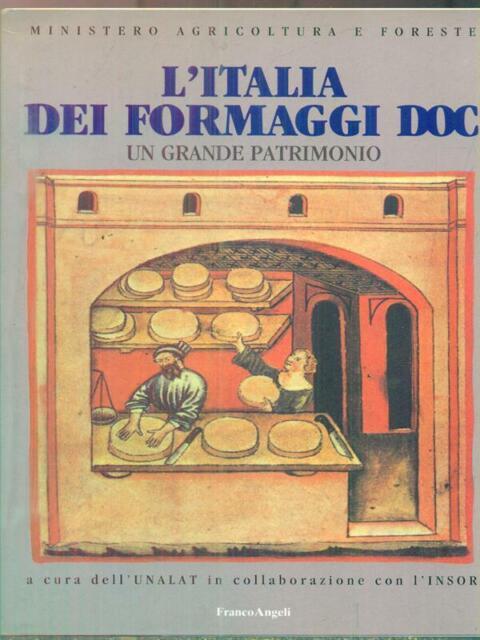 L'ITALIA DEI FORMAGGI DOC. UN GRANDE PATRIMONIO  AA.VV. FRANCO ANGELI 1992
