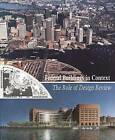 Federal Buildings in Context: The Role of Design Review by J. Carter Brown (Hardback, 1998)
