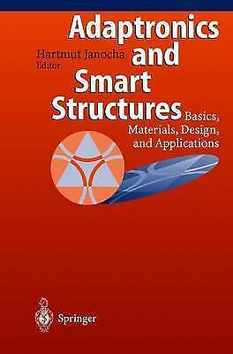 Adaptronics and Smart Structures: Basics, Materials, Design and Applications, Un