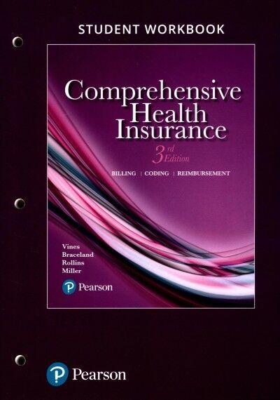 Comprehensive Health Insurance : Billing, Coding, and Reimbursement, Paperbac... 1