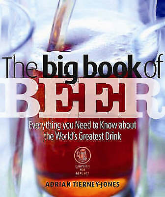 1 of 1 - Big Book of Beer (Camra), Tierney-Jones, Adrian, Very Good Book