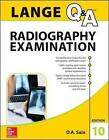 LANGE Q&A Radiography Examination, Tenth Edition by D. A. Saia (Paperback, 2015)