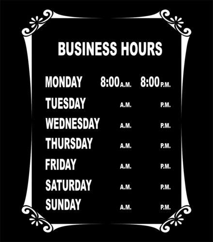 """Custom Business Store Hours Sign Vinyl Decal Sticker 9/"""" x 12/"""" Window Door"""