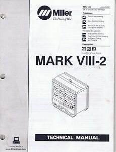 Details about Miller Welder Mark VIII-2 8 pack technical and parts manuals