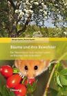 Bäume und ihre Bewohner von Roland Spohn und Margot Spohn (2016, Taschenbuch)