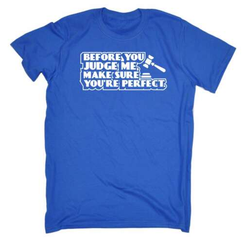 Before You Judge Me Make Sure Your Perfect Funny Joke Cute For Him Her T-SHIRT
