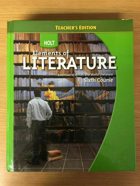Holt Elements Of Literature Sixth Course 6th Teacher Edition 2009 HC Grade 12 For Sale Online EBay