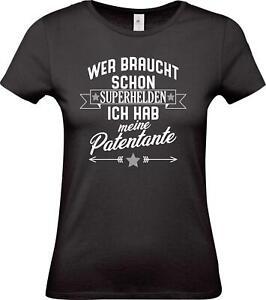 Lady-T-Shirt-Wer-braucht-schon-Superhelden-ich-hab-meine-Patentante-Familie