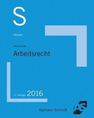 1 von 1 - Skript Arbeitsrecht von Günter Marschollek (2016, Taschenbuch)