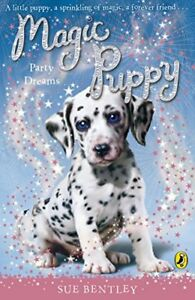 Magic-Puppy-Party-Dreams-by-Sue-Bentley-NEW-Book-Paperback-FREE-amp-Fast-Deli