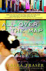 All Over the Map by Laura Fraser (Paperback / softback, 2011)