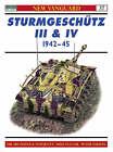 Sturmgeschutz Ausf F, F/8, G, Sturmhaubitze and Sturmgeschutz IV 1942-1945 by Hilary L. Doyle, Tom Jentz (Paperback, 2001)