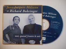 J.J. MILTEAU ET R. BOHRINGER : MOI, QUAND J'RENTRE [ CD SINGLE PORT GRATUIT ]