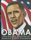 Obama: The Historic Election of America's 44th President by Agnieszka Biskup (Hardback, 2011)