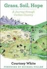 Grass, Soil, Hope: A Journey Through Carbon Country by Courtney White (Paperback, 2014)