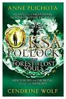 Oksa Pollock: The Forest of Lost Souls by Cendrine Wolf, Anne Plichota (Paperback, 2014)