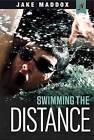 Swimming the Distance by Jake Maddox (Paperback / softback)