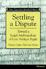 Settling a Dispute: Toward a Legal Anthropology of Late Antique Egypt by Traianos Gagos, P. van Minnen (Paperback, 1994)