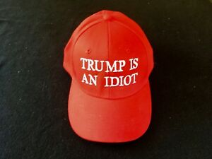 9c220ec3b38 Image is loading 034-Trump-is-an-Idiot-034-Red-baseball-