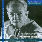 The Piano Art of Vladimir Nielsen (CD, Feb-2012, Northern Flowers)