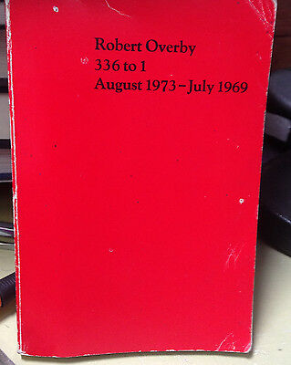 1974, FIRST July 1969 Robert Overby 336 to 1 August 1973