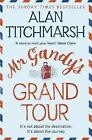 Mr Gandy's Grand Tour by Alan Titchmarsh (Paperback, 2017)
