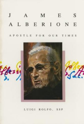 James Alberione: Apostle for Our Times, , Luigi Rolfo, Good, 1987-09-28,