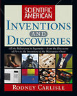 Scientific American  Inventions and Discoveries: All the Milestones in Ingenuity - From the Discovery of Fire to the Invention of the Microwave Oven by Rodney Carlisle, Scientific American (Hardback, 2004)