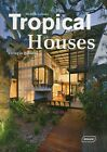 Tropical Houses: Living in Paradise by Michelle Galindo (Hardback, 2012)