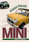 Mini: An Intimate Biography by Christy Campbell (Paperback, 2016)